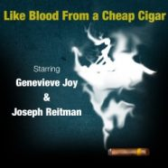Review: Like Blood From a Cheap Cigar